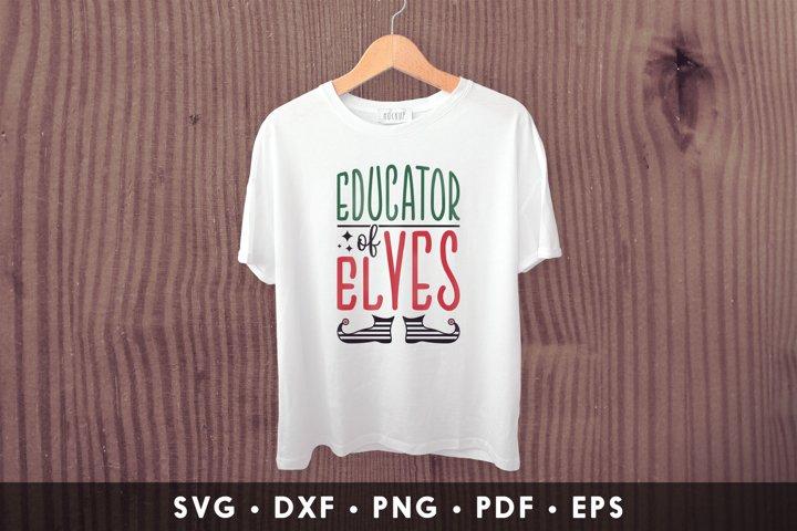 ELF SVG, Educator Of Elves, Christmas SVG, ELF Clipart
