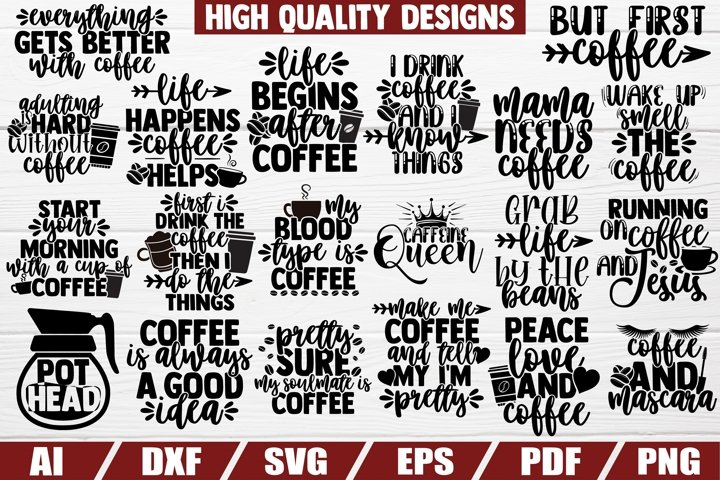 Coffee SVG bundle - coffee quotes - coffee sayings - dxf eps