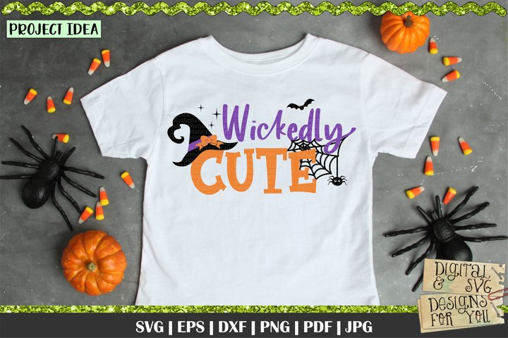 Wickedly Cute| Halloween SVG | Halloween quote | Girl quote