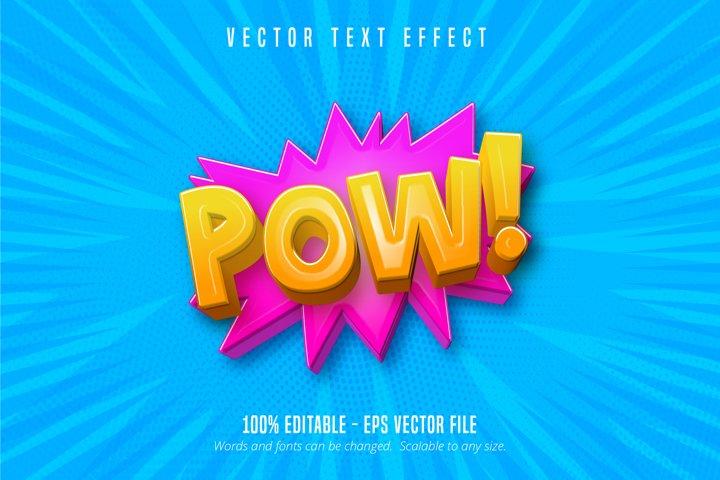 Pow text, comic style editable text effect