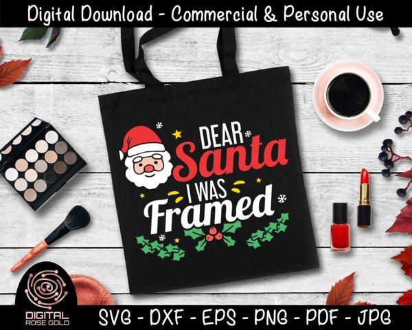 Dear Santa I Was Framed - Funny Holiday SVG, Christmas SVG example 2