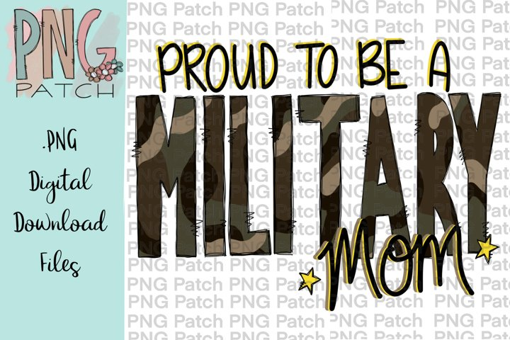 Proud to be a Military Mom, Military PNG Files