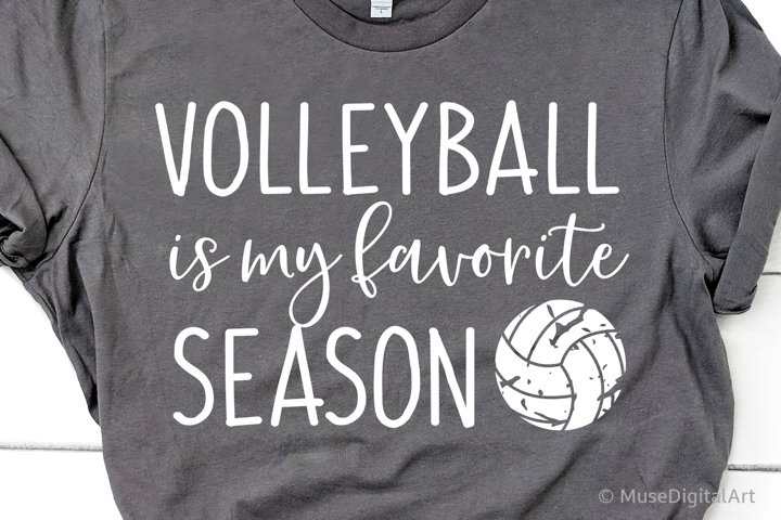 Volleyball Svg, Volleyball is My Favorite Season Svg File