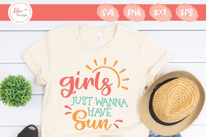 Girls Just Wanna Have Sun SVG Cut Files
