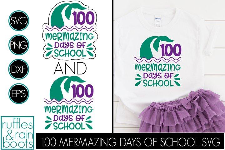 100 Mermazing Days of School SVG - Mermaid Tail SVG Clipart