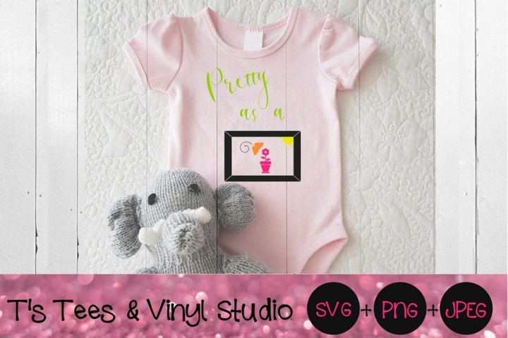 Pretty As A Picture SVG, Flower, Beautiful Baby, Frame