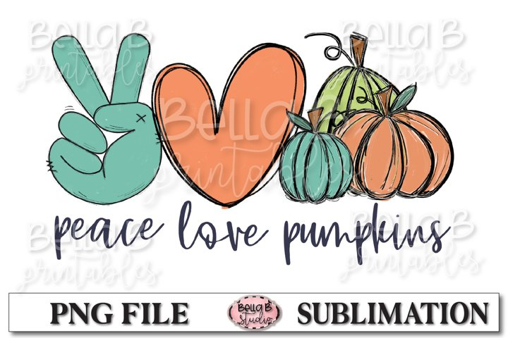 Peace Love Pumpkins Sublimation Design, Fall Pumpkins