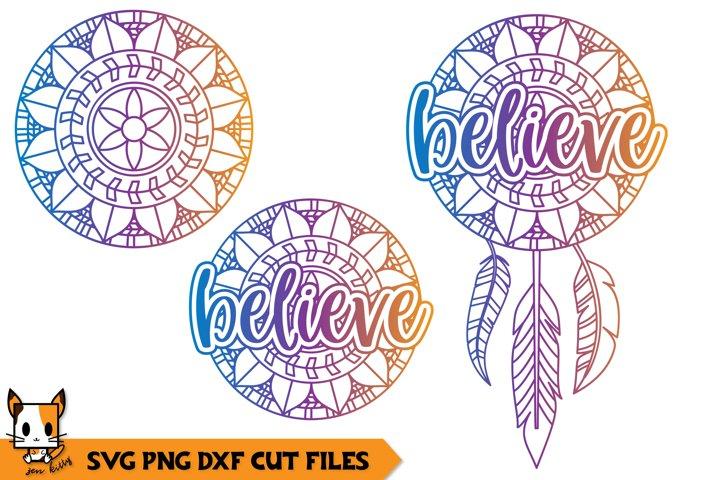 Believe SVG File - Dreamcatcher Mandala