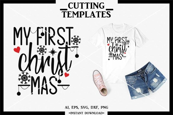 My First Christmas, Silhouette, Cut File, Cricut, Cameo, SVG