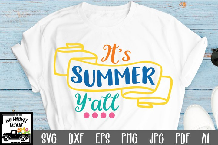 Its Summer Yall SVG Cut File - Summer SVG