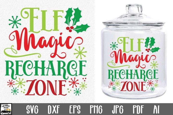 Elf Magic Recharge Zone SVG File - Christmas Elf Jar SVG
