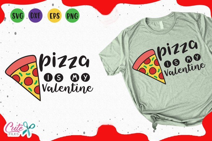 Pizza is my valentine, cut files for crafter