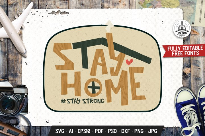 Stay Home Stay Strong Retro Badge, SVG Vector Patch Emblem