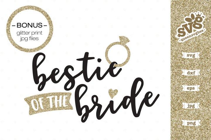 Bridal Party SVG file | Bestie of the Bride SVG design