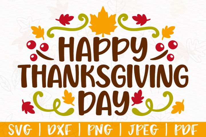 Thanksgiving svg, Happy Thanksgiving Day svg, dxf, png, jpeg
