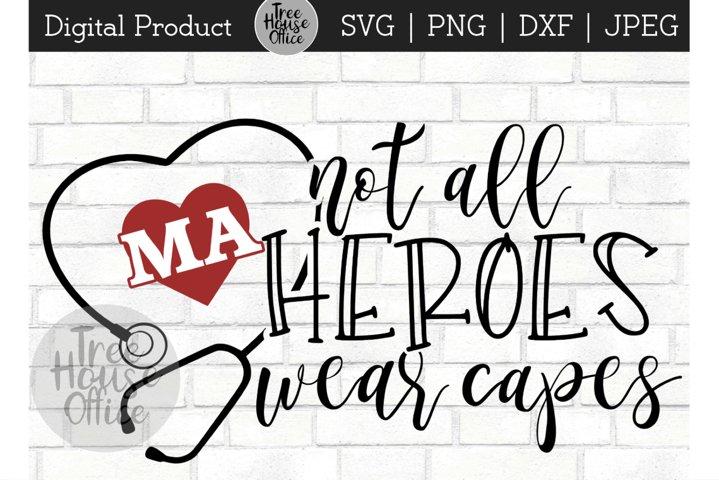 MA Heroes, Medical Assistant Hero, Healthcare Worker SVG