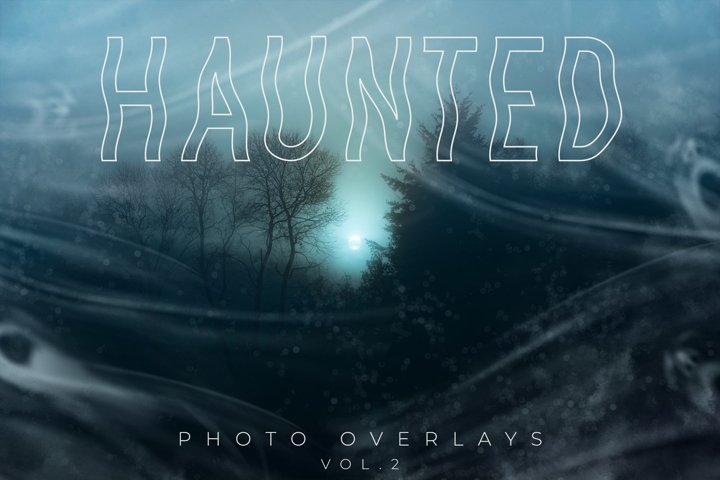 Haunted Photo Overlays Vol.2
