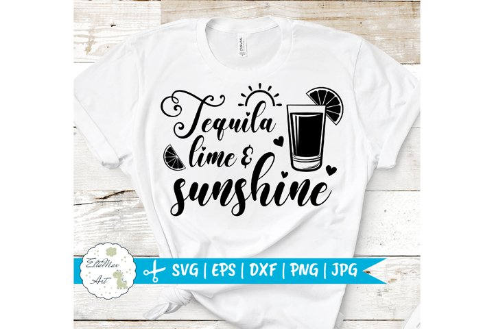 Tequila Lime & Sunshine SVG, Summer Quote Svg
