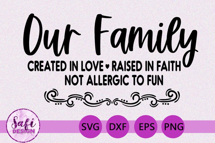 Our Family Cut File - SVG DXF EPS PNG example