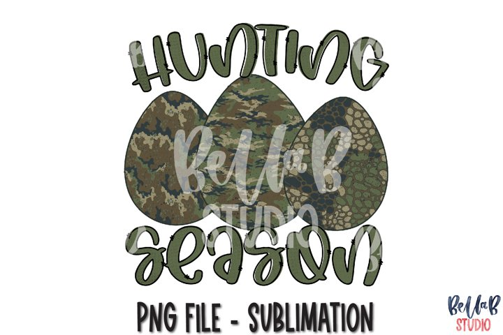 Hunting Season Sublimation Design, Camo Easter Eggs