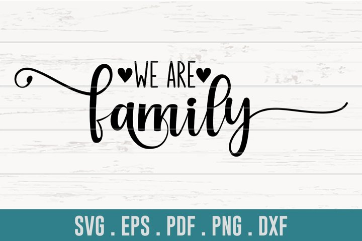 We Are Family SVG