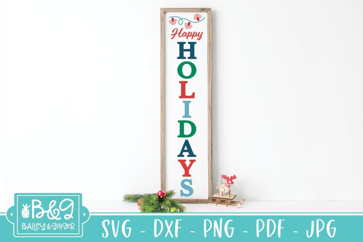 Happy Holidays Porch Sign SVG - Christmas Vertical Sign