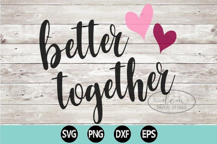 Better Together SVG, PNG, DXF, EPS