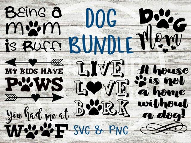Doggy SVG Dog Live Love Bark Mom Kids Have Paws Woof Ruff