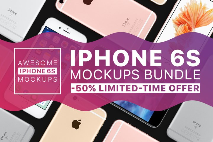 Awesome iPhone 6S Mockups BUNDLE