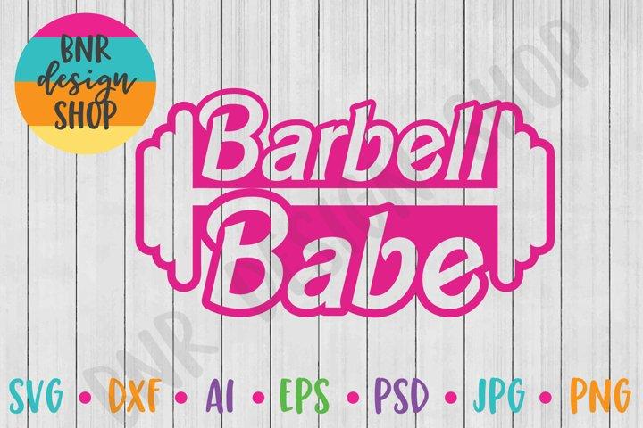 Barbell Babe SVG, Fitness SVG, Exercise SVG, SVG File