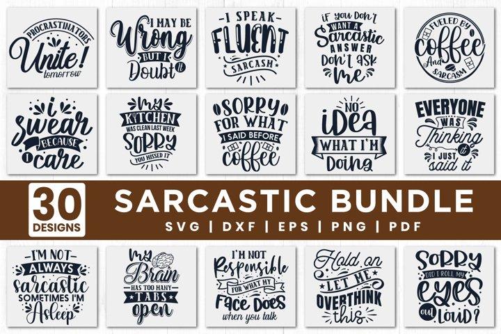 Sarcastic SVG Bundle, 30 Funny Quotes SVG Bundle