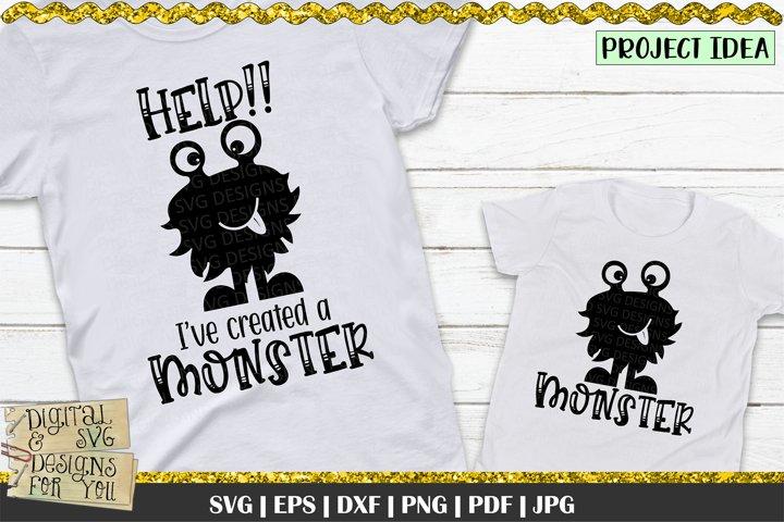 Help Ive created a monster | Monster SVG | Mom life svg