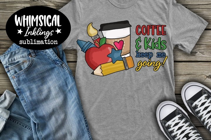 Coffee and Kids-Teacher Sublimation Clipart example