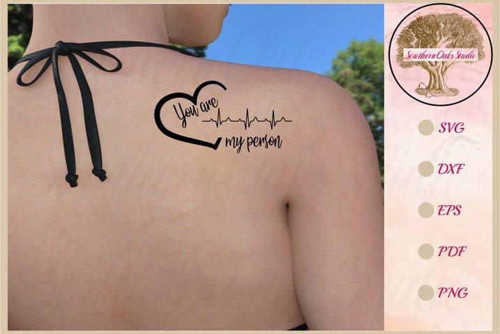 My Person SVG | heartbeat tattoo gift idea