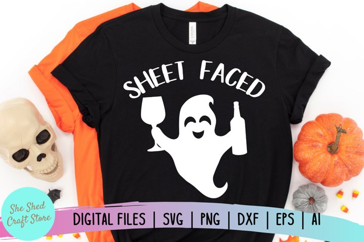 Sheet Faced SVG, Funny Halloween SVG, Funny Quote SVG