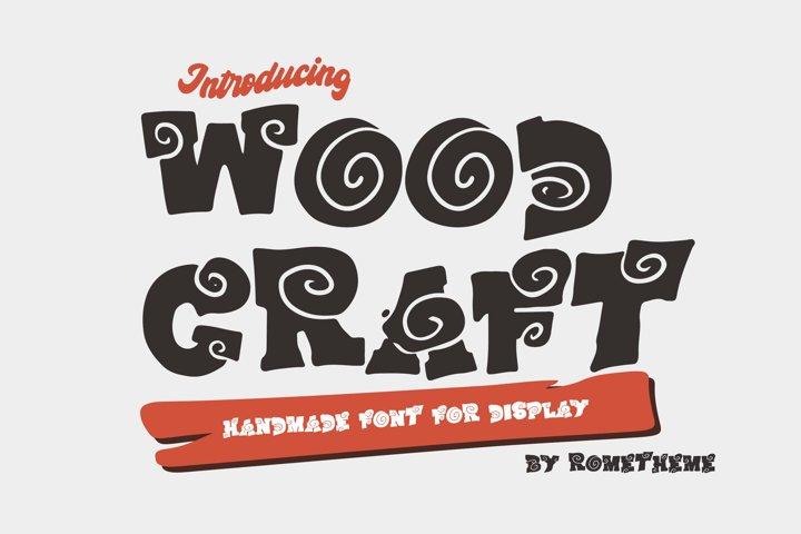 Wood Craft - Handmade Display Font