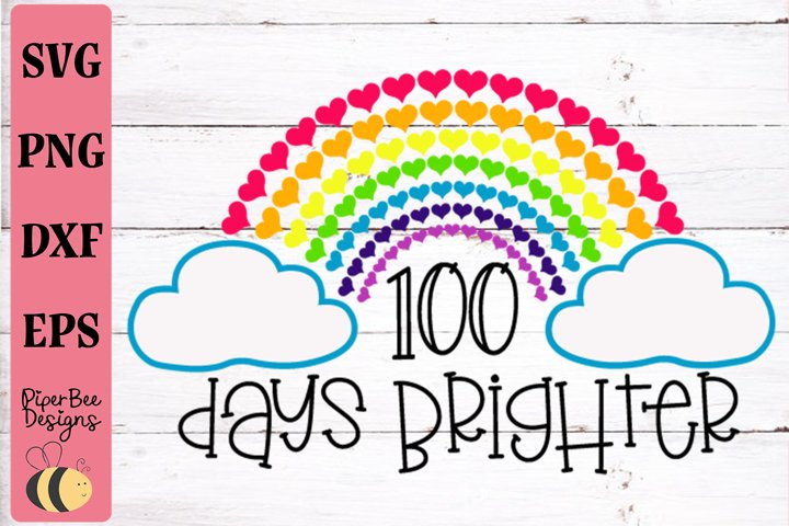 100 Days of School SVG, 100 Days Brighter SVG