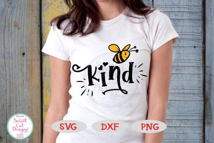 Bee Kind SVG, Bee SVG, Kindness SVG, Inspirational SVG, DXF