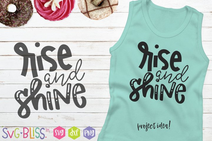 Rise and Shine SVG Cut File