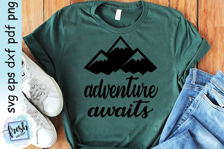 Adventure Awaits Svg Camping SVG Camping Quote Svg