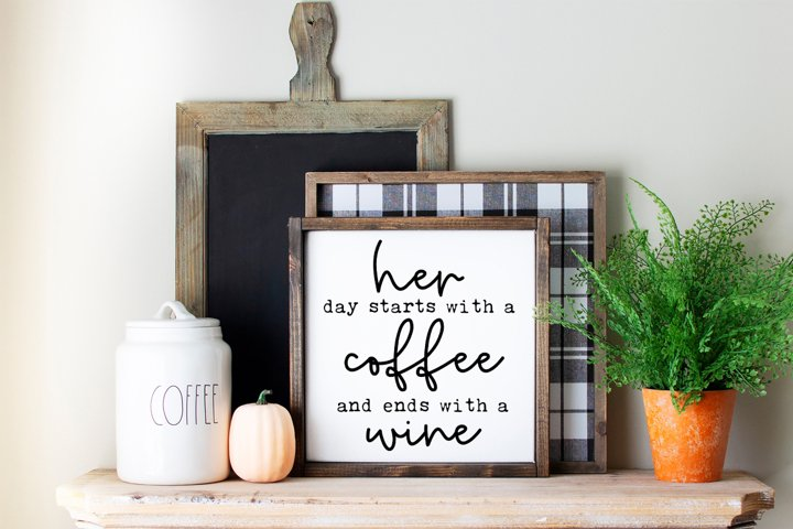 Funny Farmhouse Kitchen sign SVG - Her Day Starts With A Cof