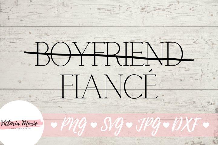 Boyfriend Fiance svg, Fiance svg, Engagement svg, Groom svg