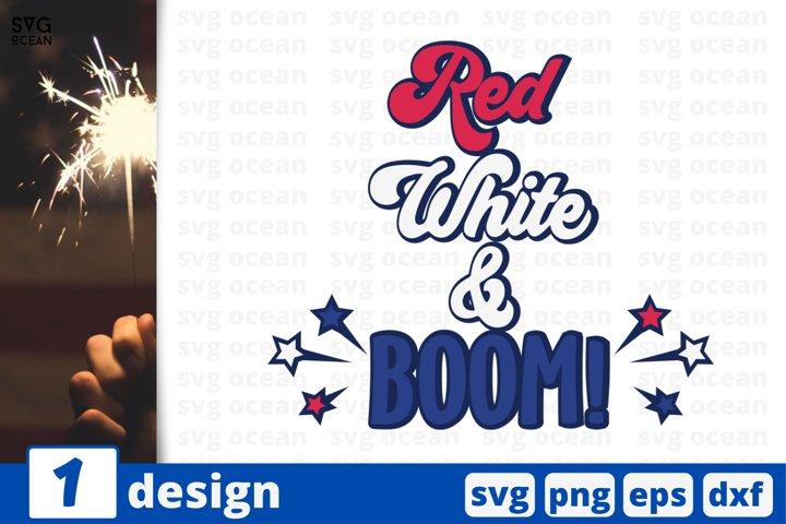 Red white & Boom Svg cut file | United states of america svg