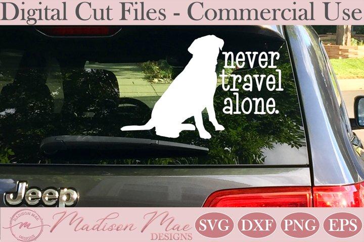 Dog Lover SVG, Never Travel Alone