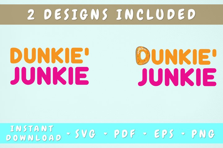 Dunkie Junkie SVG - 2 Designs