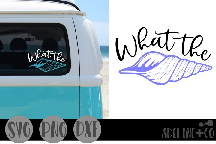 What the shell, SVG, PNG, DXF, beach, seashell