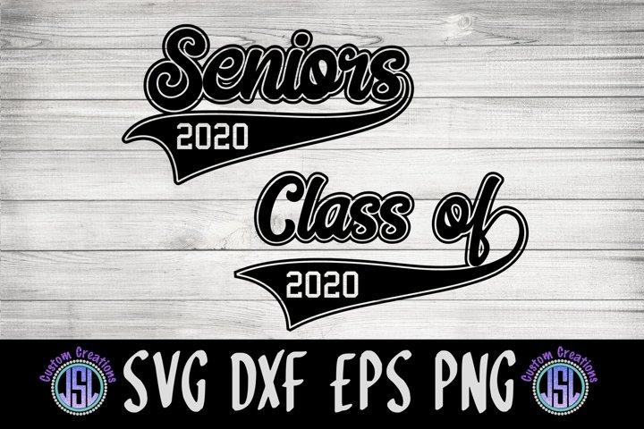 Seniors Class of 2020| Graduation Set of 2 | SVG DXF EPS PNG