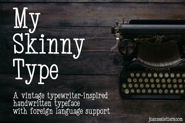 My Skinny Type | A vintage typewriter-inspired handwritten