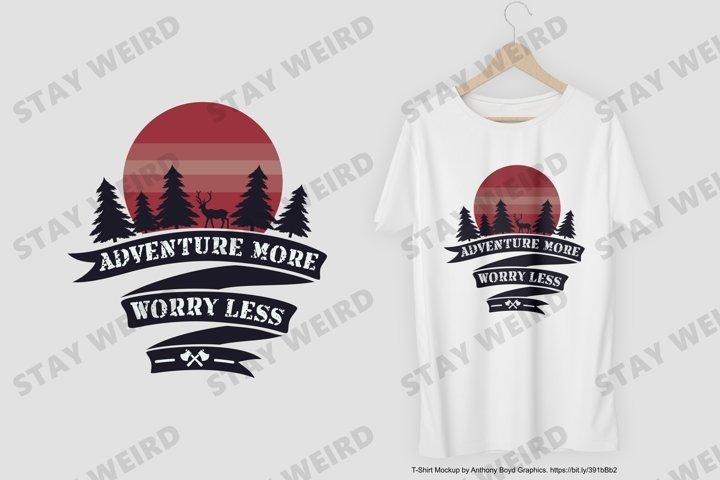 Adventure More Worry Less T-Shirt Design