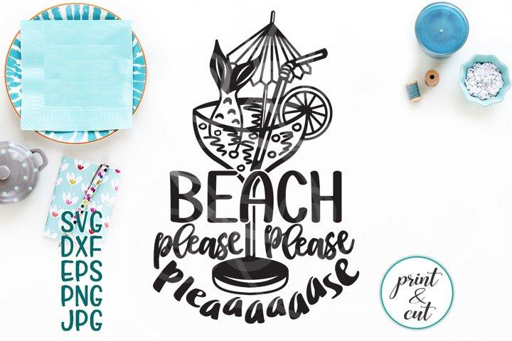 beach please svg file, funny beach cutting file, beach words